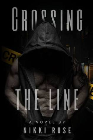 ARC Review: Crossing the Line by Nikki Rose