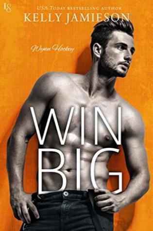 ARC Review: Win Big by Kelly Jamieson