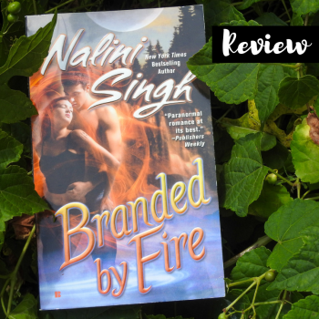Review: Branded by Fire by Nalini Singh