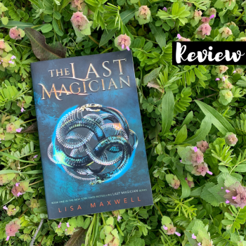 Review: The Last Magician by Lisa Maxwell