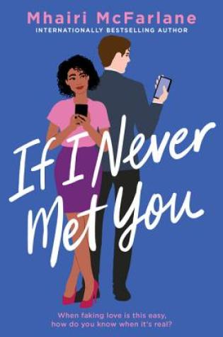 Review: If I Never Met You by Mhairi McFarlane