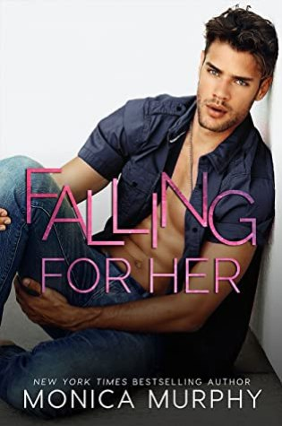 ARC Review: Falling for Her by Monica Murphy