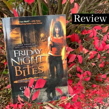 Review: Friday Night Bites by Chloe Neill