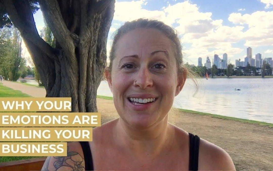 Trouble Growing Your Business? Watch Your Emotions…
