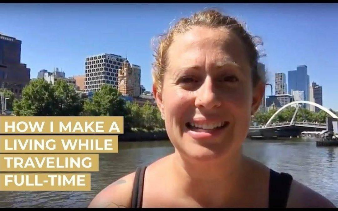How Do You Work & Travel Full-Time?