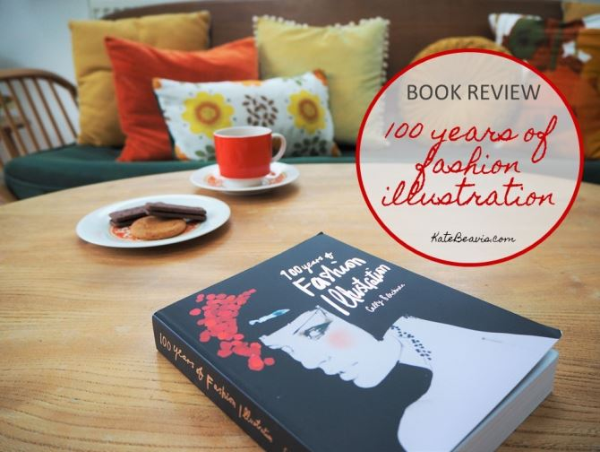 100 years of Fashion Illustration book by Cally Blackman