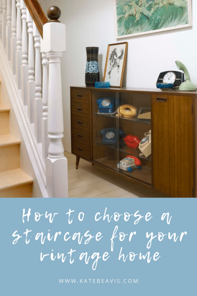 How to choose the best staircase for your vintage home