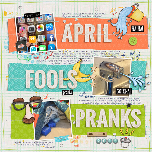 April Fools Day digital scrapbooking page | scrapbook layout ideas | Kate Hadfield Designs creative team layout by Karen