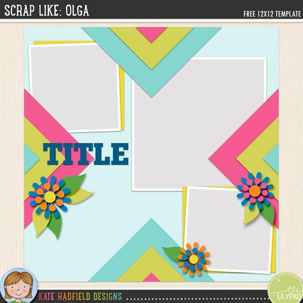 """""""Scrap Like Olga"""" FREE digital scrapbooking template / scrapbook sketch from Kate Hadfield Designs"""