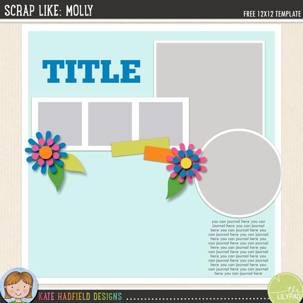 """Scrap Like Molly"" FREE digital scrapbooking template / scrapbook sketch from Kate Hadfield Designs!"