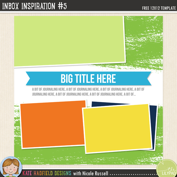Inbox Inspiration #5 FREE digital scrapbooking template from Kate Hadfield Designs