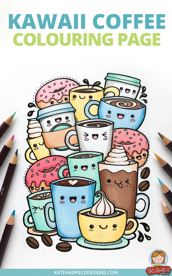 Kawaii Coffee colouring page free download! Super cute adult coloring page from Kate Hadfield featuring coffee and donut doodles!