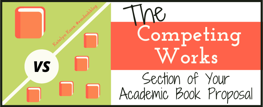 Competing Works academic book proposal