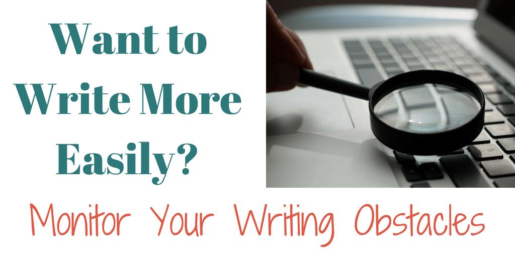 Want Sustainable Writing? Monitor Your Writing Stumbling Blocks.