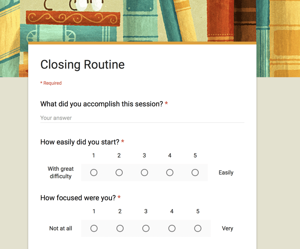 Closing Routine Google Form
