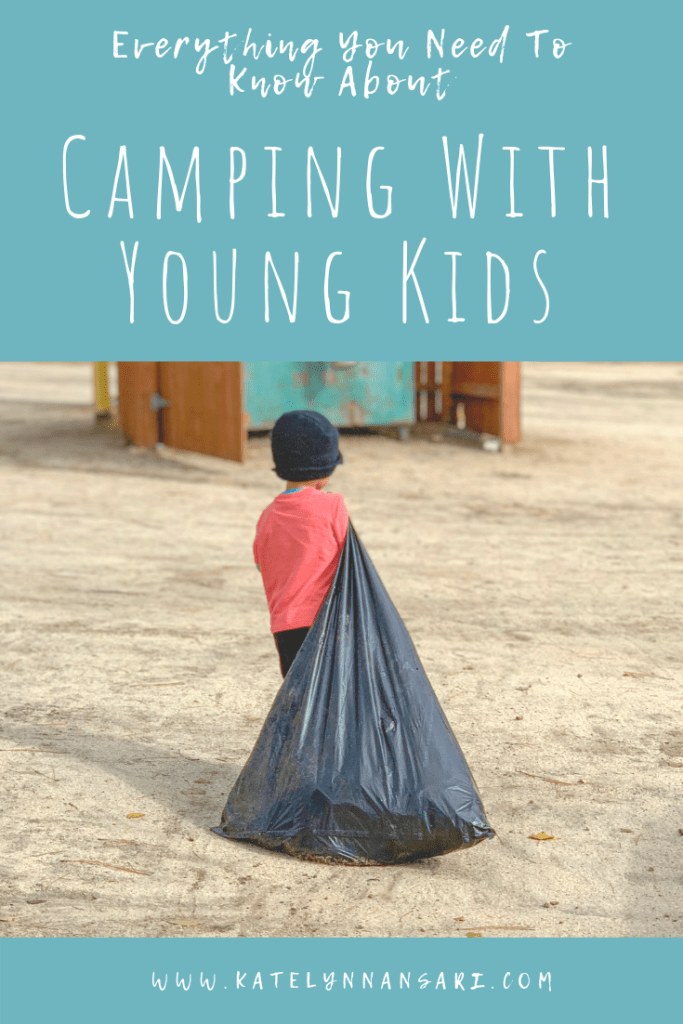 Everything You Need To Know About Camping With Young Kids