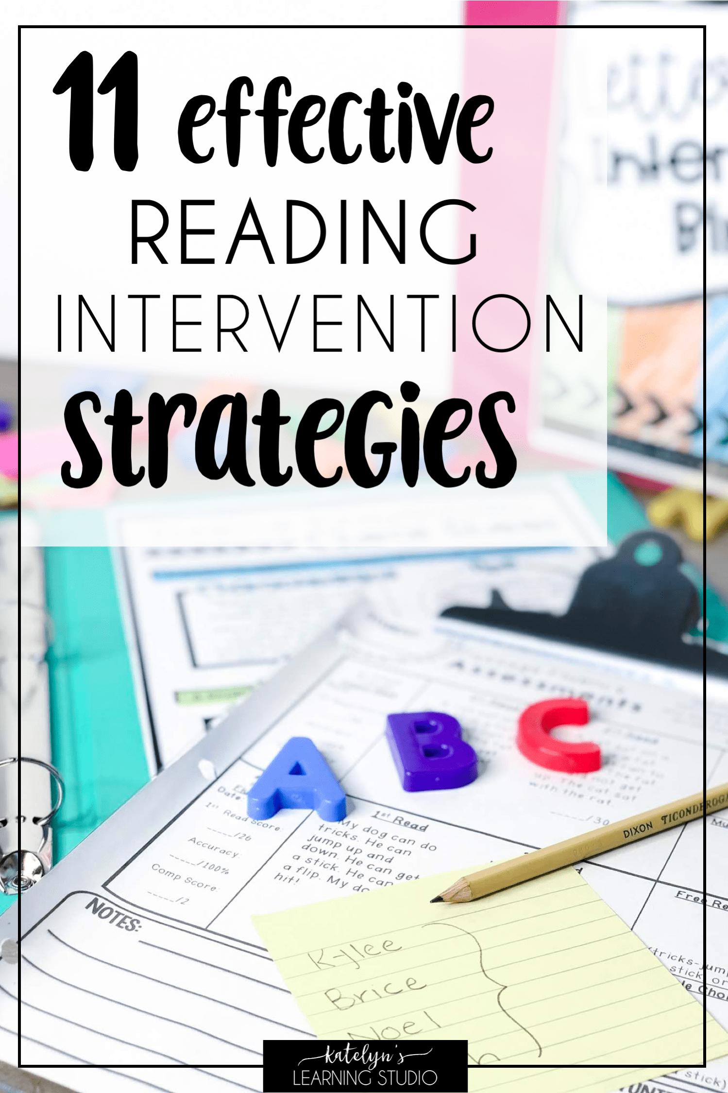 11 Reading Intervention Strategies that Work - Katelyns