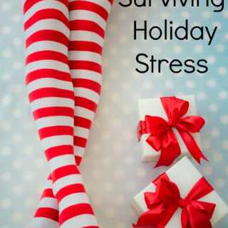 Surviving Holiday Stress
