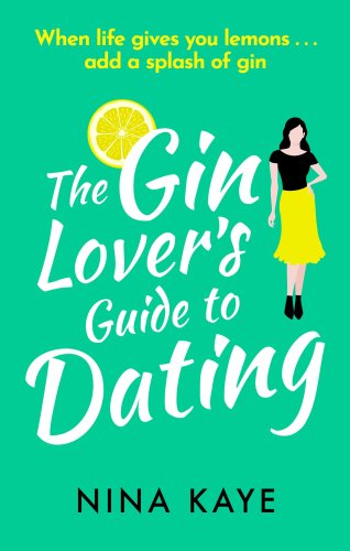 The Gin Lovers Guide to Dating
