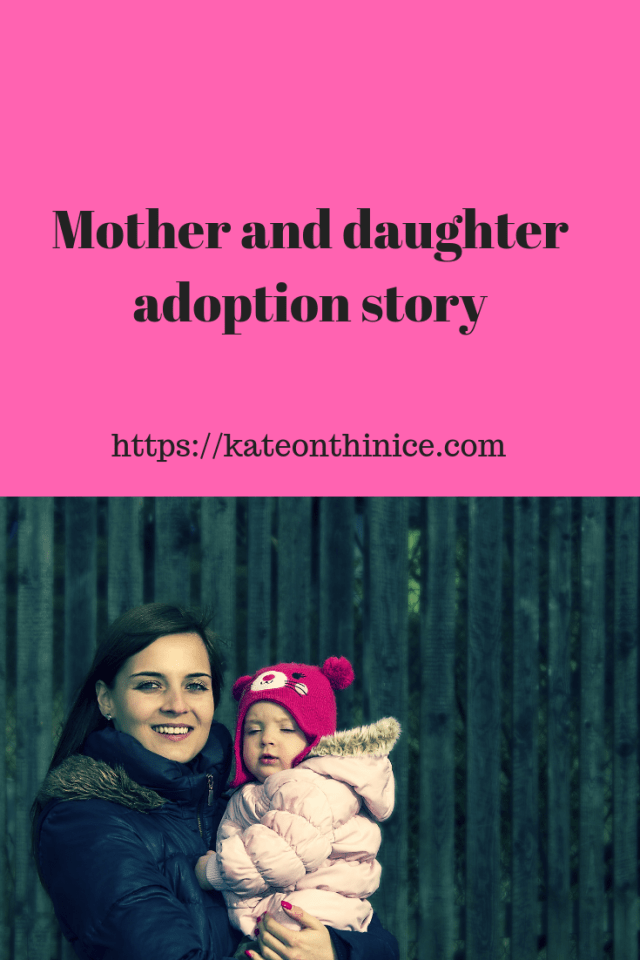 Mother And Daughter Adoption Story