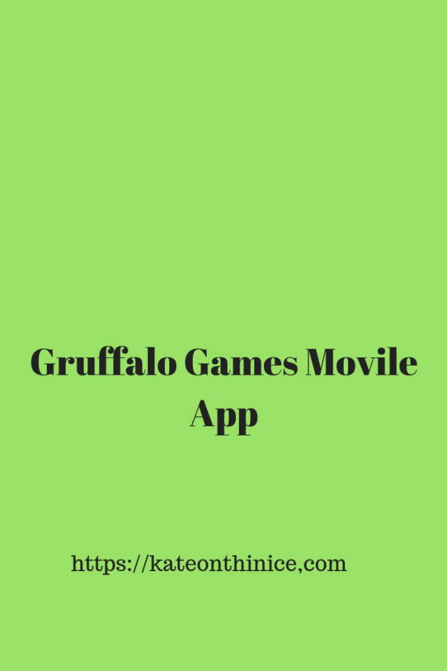 Gruffalo Games Mobile App