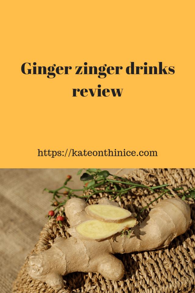 Ginger Zinger Drinks Review