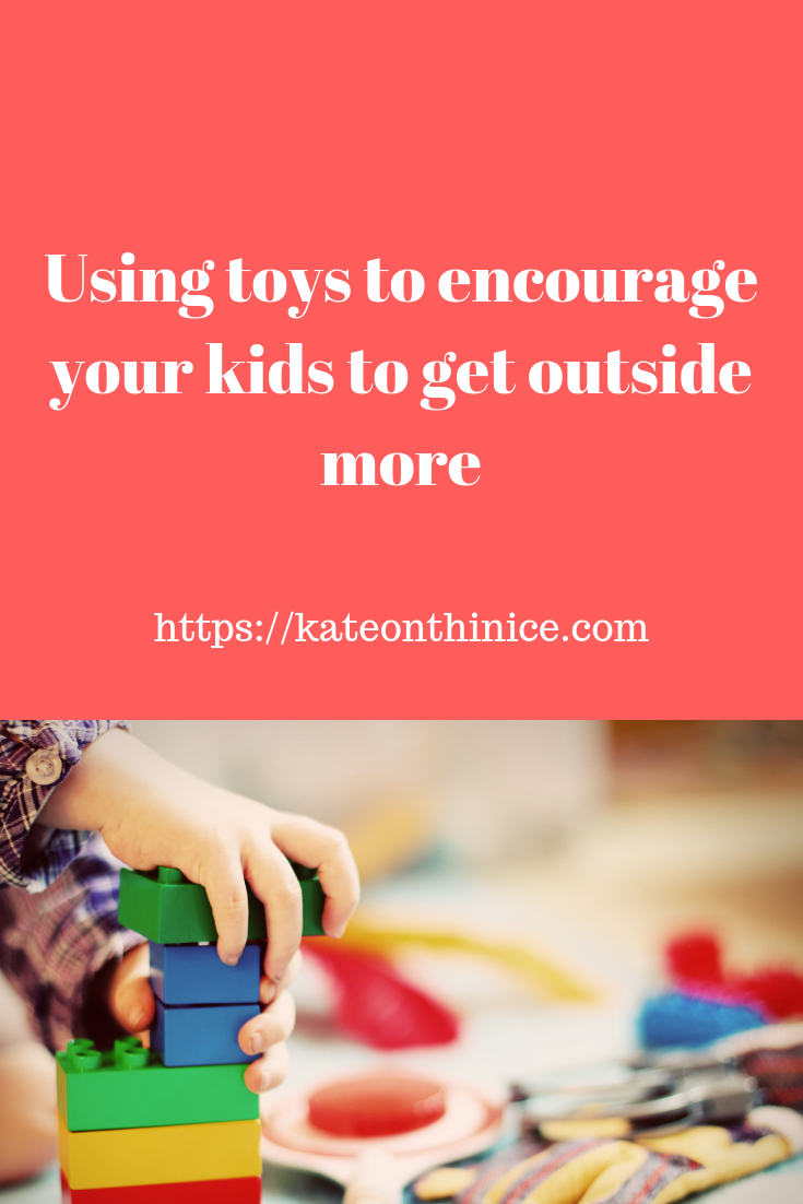 Using Toys To Encourage Your Kids To Get Outside More