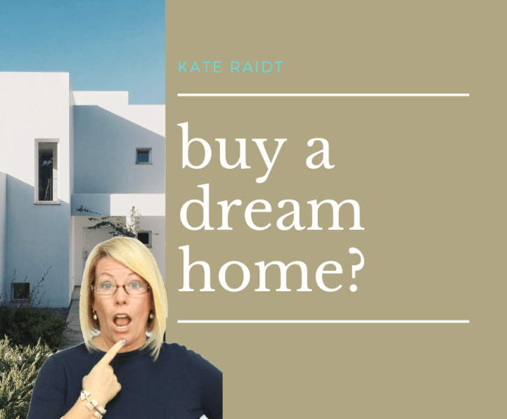 buy a dream home