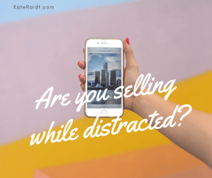 selling while distracted