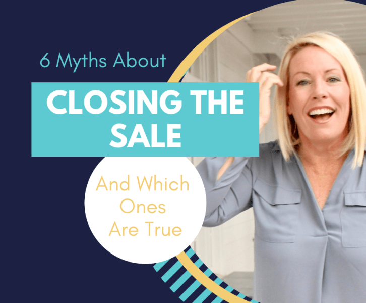 6 myths about closing the sale