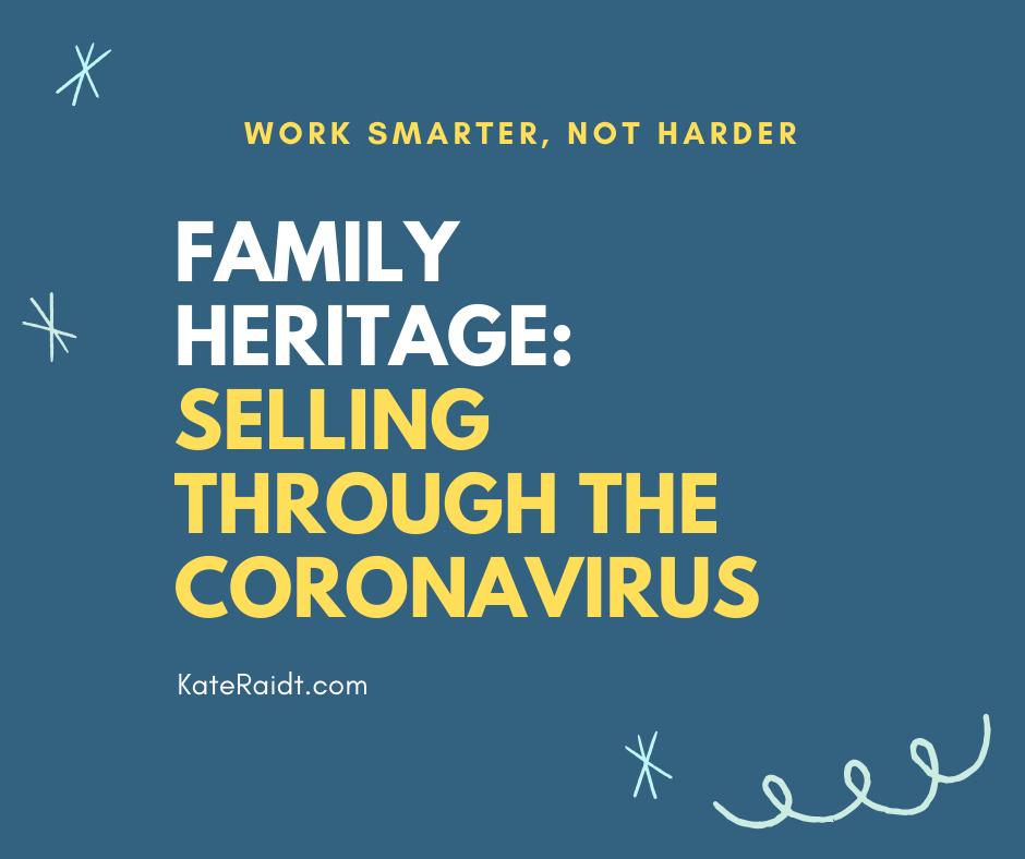 family heritage selling through coronavirus