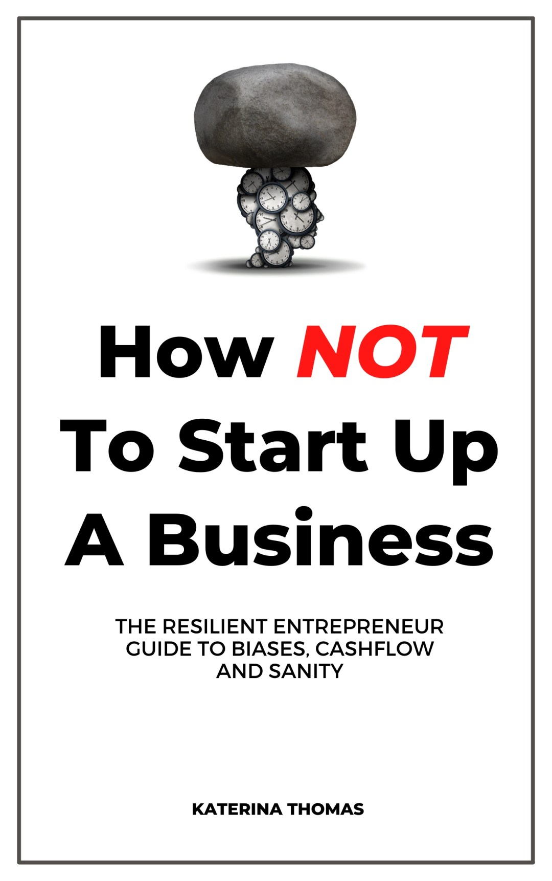 How NOT tO Start up a Business Boo