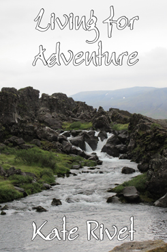 Living for Adventure