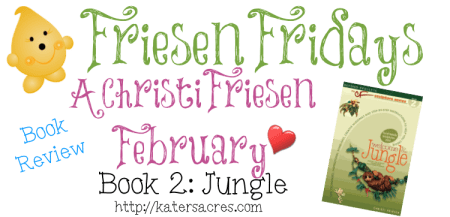 Friesen Fridays - Book 2 JUNGLE Overview & Monthly Plan on KatersAcres Blog https://katersacres.com
