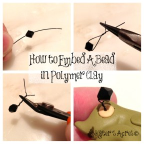 Proper Procedure on How To Embed a Bead in Polymer Clay on KatersAcres Blog