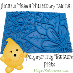 How to Make a MultiDimensional Texture Plate from Polymer Clay by KatersAcres https://katersacres.com