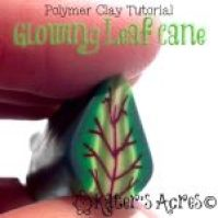 Polymer Clay Tutorial: Glowing Leaf Cane by KatersAcres
