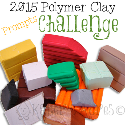PROMPTS for the 2015 Polymer Clay Challenge | If you are stuck & don't know what to do, this might help