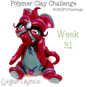 2015 Polymer Clay Challenge, Week 31 by KatersAcres | #2015PCChallenge