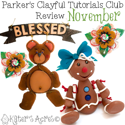 Parker's Clayful Tutorial Club - November 2015 Monthly Review | Click to see how you can save on PDF instant download whimsical tutorials
