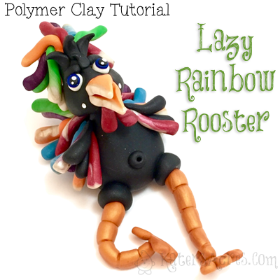 Polymer Clay Rooster Tutorial by KatersAcres | CLICK to learn how Parker's Clayful Tutorial Members got this for FREE in January 2016