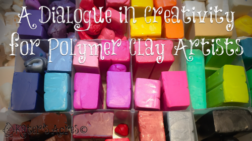A Dialogue of Creativity for Polymer Clayers