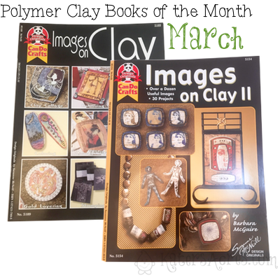 Polymer Clay Book of Month - March - Images on Clay I and 2 by Barbara McGuire
