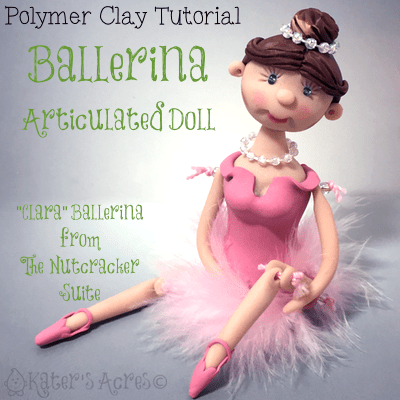 Polymer Clay BALLERINA Doll Tutorial By KatersAcres | CLICK to learn how to make your own