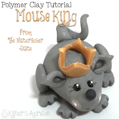Polymer Clay MOUSE KING Tutorial By KatersAcres   CLICK to learn how to make your own