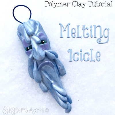 Polymer Clay MELTING ICICLE Tutorial by KatersAcres