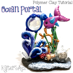 Polymer Clay OCEAN PORTAL Tutorial by KatersAcres