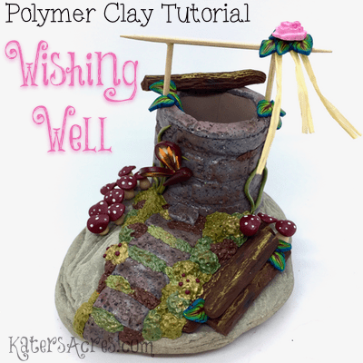 Polymer Clay WISHING WELL Tutorial by KatersAcres