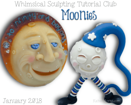 Whimsical Sculpting Tutorial Club - January 2018, Moonies