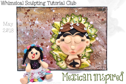 WSTC Polymer Clay Tutorials MAY 2018 Mexican Theme by KatersAcres
